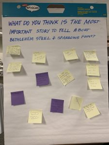 "A large piece of paper asks, ""What do you think is the most important story to tell about Bethlehem Steel and Sparrows Point?"""