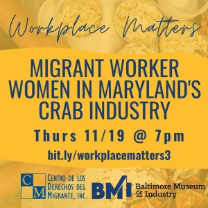Hear about the impact that COVID has had on migrant worker women in Maryland's crab industry.