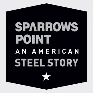 """The podcast logo is a black hexagon with the words, """"Sparrows Point: an American Steel Story"""""""